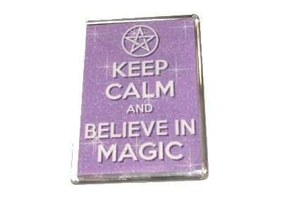 Keep Calm and Believe in Magic Magnet